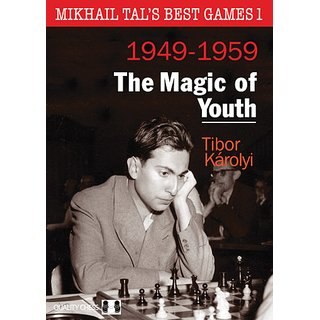 Tibor Karolyi: Mikhail Tal´s Best Games 1