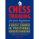 Jaroslaw Srokowski: Chess Training for post-beginners