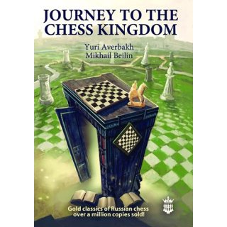 Juri Awerbach, Michail Beilin: Journey to the chess kingdom
