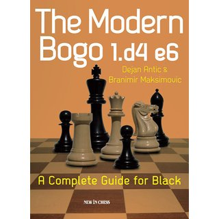 Dejan Antic, Branimir Maksimovic: The Modern Bogo 1.d4 e6