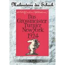 Alexander Aljechin: Das Grossmeister Turnier New York 1924