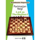 Parimarjan Negi: 1.e4 vs The Sicilian I