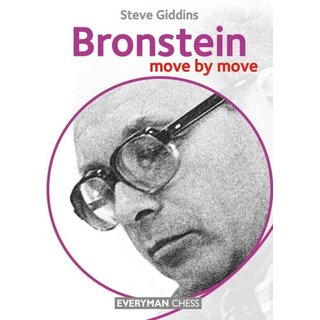 Steve Giddins: Bronstein - move by move