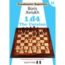 Boris Awruch: 1.d4 - The Catalan