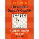Alexei Bezgodov: The Double Queen´s Gambit