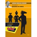 Adrian Michaltschischin: Decision making in chess - DVD