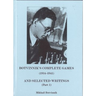 Michail Botwinnik: Botvinnik´s Complete Games (1942 - 1956)