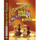 Artur Jussupow: Tigersprung auf DWZ 1500 - Übungsbuch