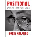 Boris Gelfand: Positional Decision Making in Chess