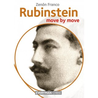 Zenon Franco: Rubinstein - Move by Move