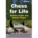 Matthew Sadler, Natasha Regan: Chess for Life