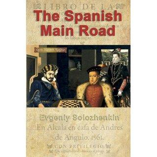 Evgeniy Solozhenkin: The Spanish Main Road