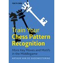 Arthur van de Oudeweetering: Train your Chess Pattern...