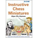 Alper Efe Ataman: Instructive Chess Miniatures