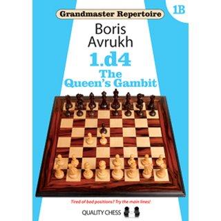 Boris Awruch: 1.d4 - The Queen´s Gambit