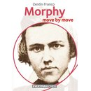 Zenon Franco: Morphy - Move by Move