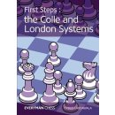 Cyrus Lakdawala: First Steps: the Colle and London Systems