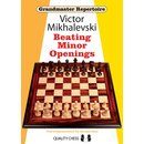 Victor Mikhalevski: Beating Minor Openings