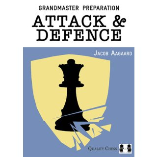 Jacob Aagaard: Attack & Defence