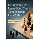 Alex Dunne: The US Junior Open Chess Championship 1946 -...
