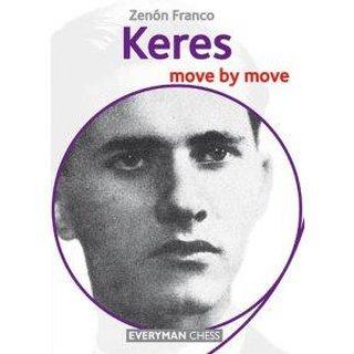 Zenon Franco: Keres - Move by Move