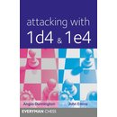 Angus Dunnington, John Emms: Attacking with 1d4 & 1e4
