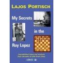 Lajos Portisch: My Secrets in the Ruy Lopez