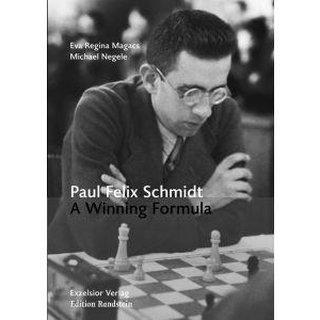 Eva Regina Magacs, Michael Negele: Paul Felix Schmidt - A Winning Formula