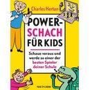 Charles Hertan: Power-Schach für Kids