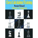 Romain Edouard: Chess Calculation Training - Vol. 2