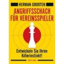 Herman Grooten: Angriffsschach für Vereinsspieler