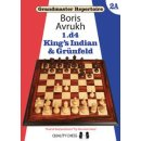 Boris Awruch: 1.d4 - Kings Indian & Grünfeld