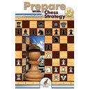 Alexey W. Root: Prepare with Chess Strategy