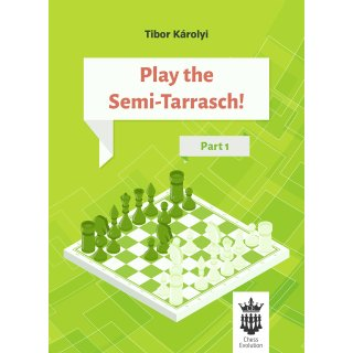Tibor Karolyi: Play the Semi-Tarrasch - Part 1