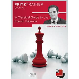 Yannick Pelletier: A Classical Guide to the French Defence - DVD