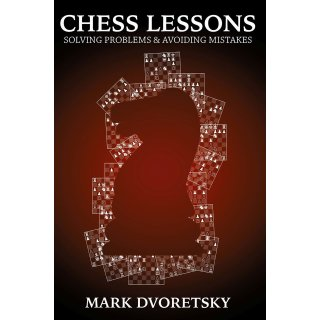 Mark Dworetski: Chess Lessons