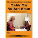 Ulrich Geilmann: The Indian Chessmaster Malik Mir Sultan...