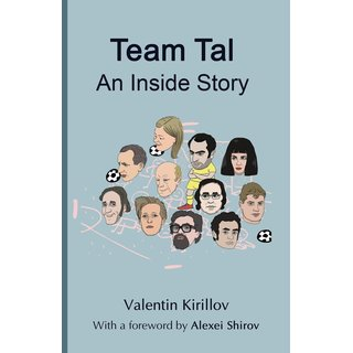 Valentin Kirillow: Team Tal: An Inside Story