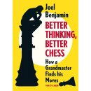 Joel Benjamin: Better Thinking, Better Chess