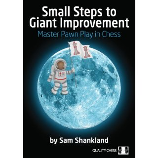 Sam Shankland: Small Steps to Giant Improvement