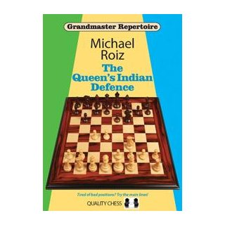 Michael Roiz: The Queen´s Indian Defence