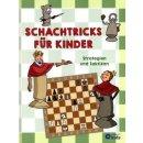 Ferenc Halasz, Zoltan Geczir: Schachtricks für Kinder