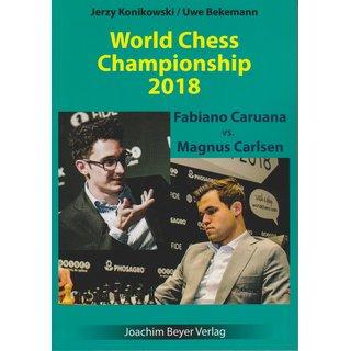 Jerzy Konikowski, Uwe Bekemann: World Chess Championship 2018