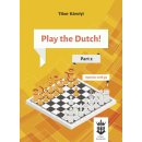Tibor Karolyi: Play the Dutch - Part 2