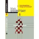 Mark Dworetski: Entscheidungsfindung - Strategie und...