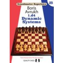 Boris Awruch: 1.d4 - Dynamic Systems