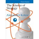 Alexander Kotov: The Science of Strategy