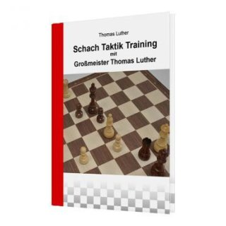 Thomas Luther: Schach Taktik Training