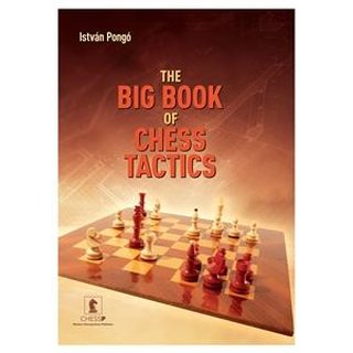 Istvan Pongo: The Big Book of ChessTactics