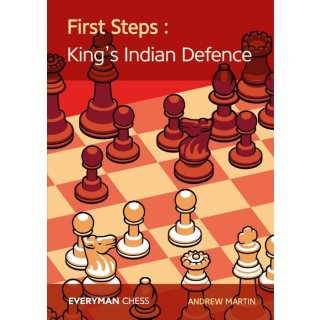 Andrew Martin: First Steps: The King´s Indian Defence